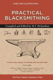 """Practical Blacksmithing"" by M. T. Richardson, Book- Ken's Custom Iron Store, www.KensIron.com"