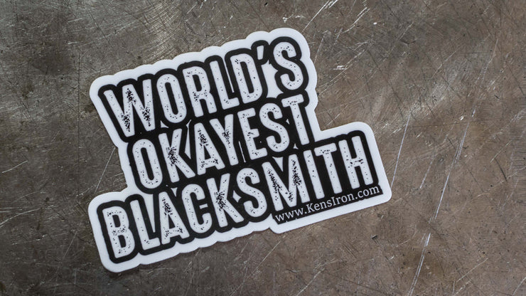 "Decals - ""Okayest Blacksmith"" Vinyl Decal - FREE SHIPPING"