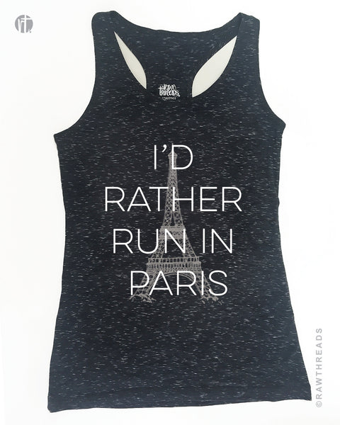 I'd Rather Run in Paris Granite Heather Racer