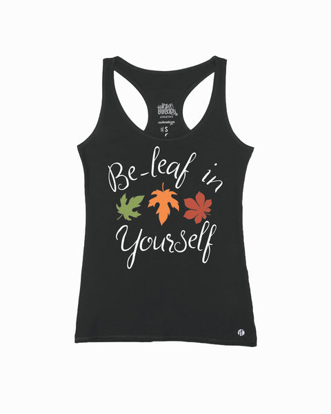 BE-LEAF IN YOURSELF Black Core Racer