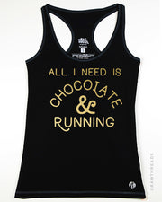 All I Need is Chocolate and Running (Gold Ink) Racer - Raw Threads Athletics