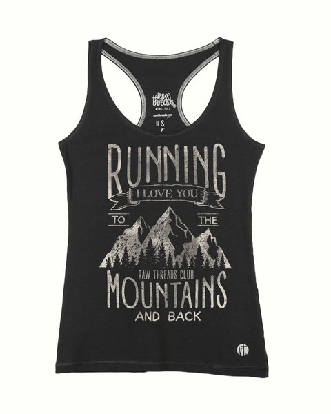 I Love Running to the Mountains & Back Racer