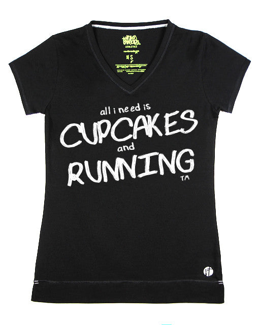 All I Need is Cupcakes and Running V - Raw Threads Athletics