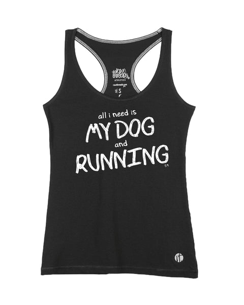 All I Need is My Dog and Running Core Racer