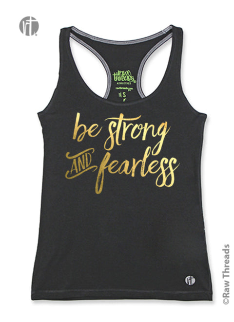 be strong and fearless Racer