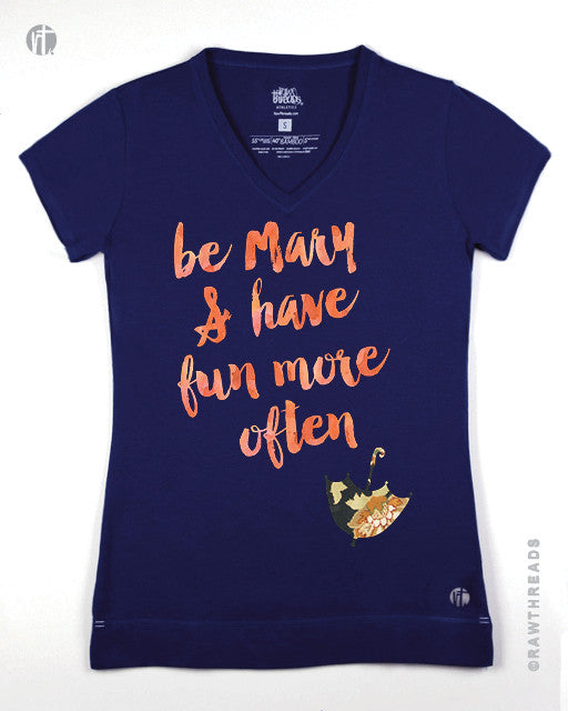 Be Mary & Have Fun More Often V - Raw Threads Athletics