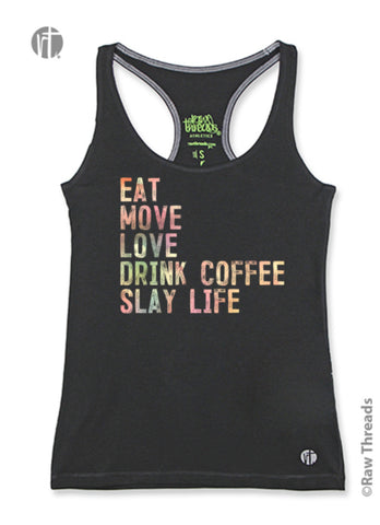 Eat-Move-Love-Drink-Coffee-Slay Life Racer