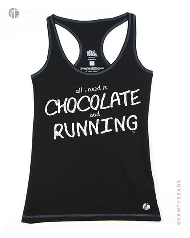 All I Need is Chocolate & Running Racer - Raw Threads Athletics