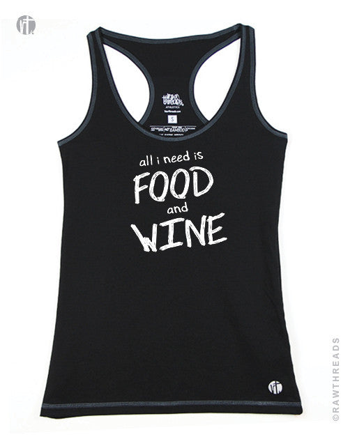 All I Need is Food & Wine Racer - Raw Threads Athletics