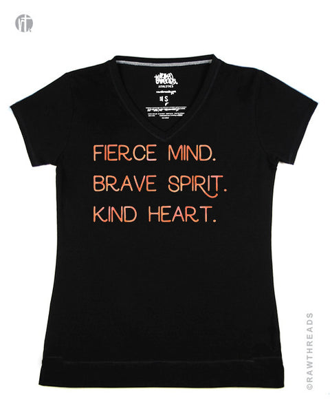 Fierce Mind. Brave Spirit. Kind Heart. V