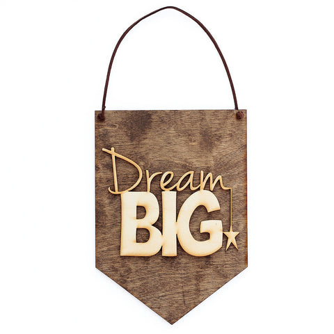 'Dream Big' Wall Sign