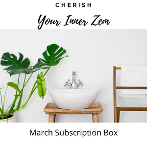 March Subscription Box - Zen ***We are full for March***