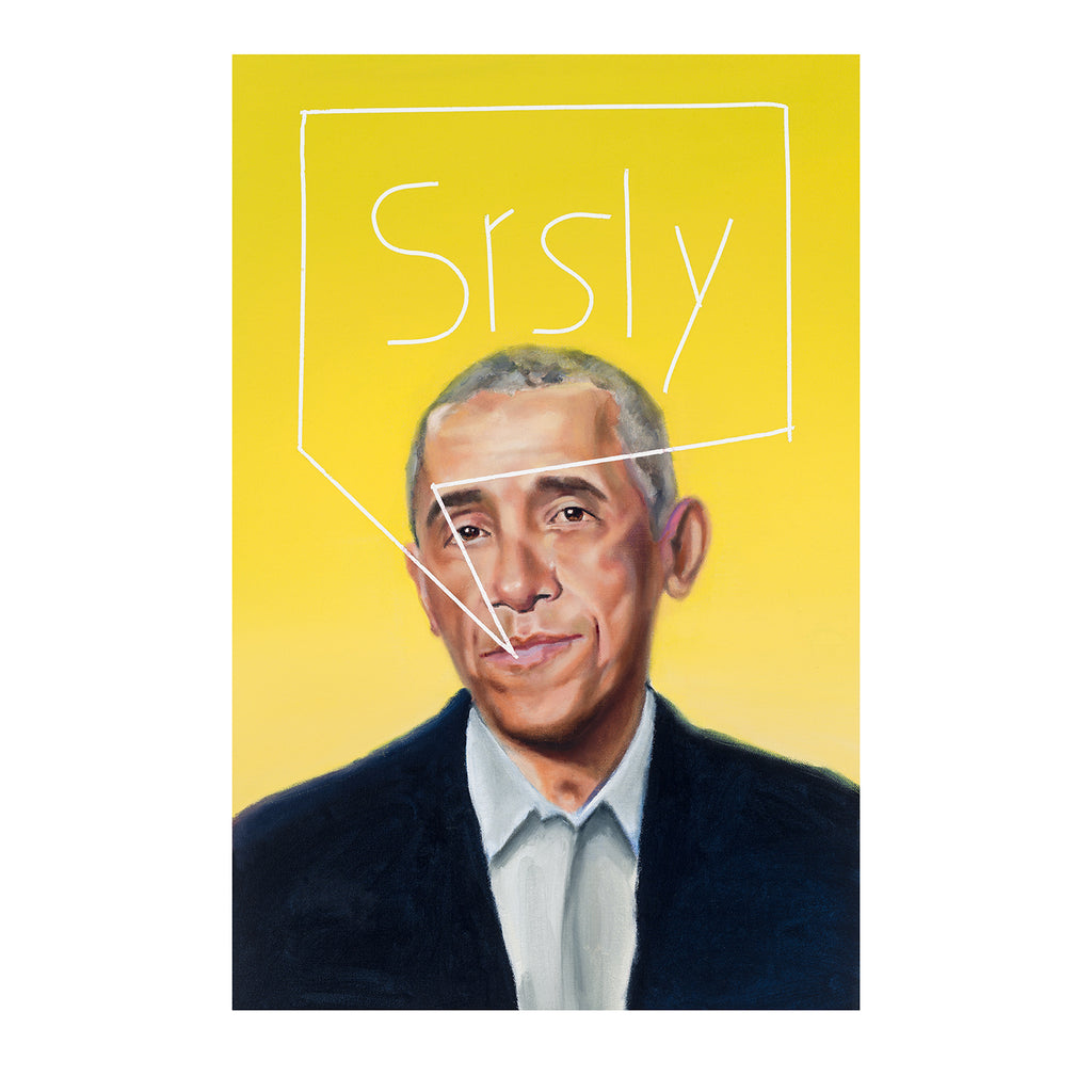 "Obama, ""srsly"" Original by Spencer Herr"