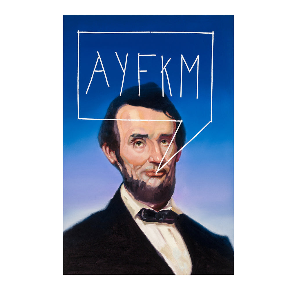 "Lincoln, ""ayfkm"" Original by Spencer Herr"
