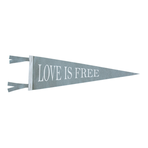 Love Is Free Pennant