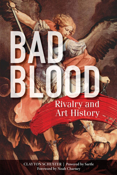 Bad Blood: Rivalry and Art History