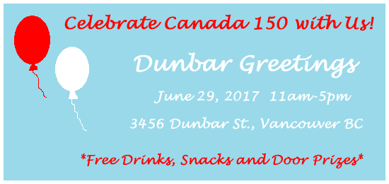 Canada 150 Celebration Event at Dunbar Greetings