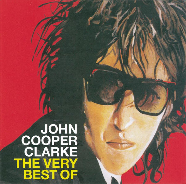 THE VERY BEST OF JOHN COOPER CLARKE  - CD