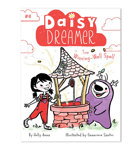 Daisy Dreamer: Wishing-Well Spell (Book #6) - Pre-Order