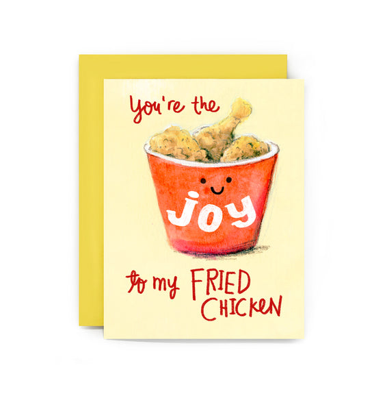 Joy to my Fried Chicken Card