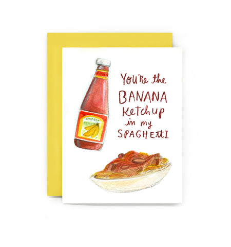 Banana Ketchup in my Spaghetti Card