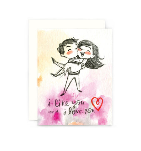 I Like You and I Love You Card