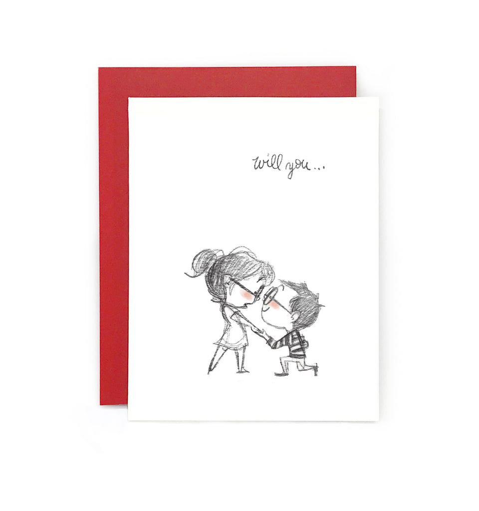 Will You? Greeting Card