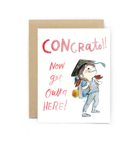 Get Outta Here Graduate Girl Card