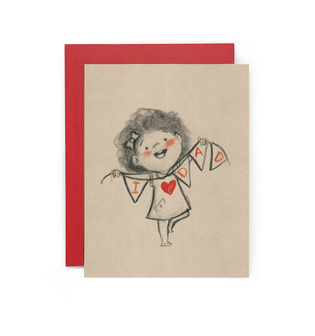I Love Dad (Girl) Bunting Greeting Card