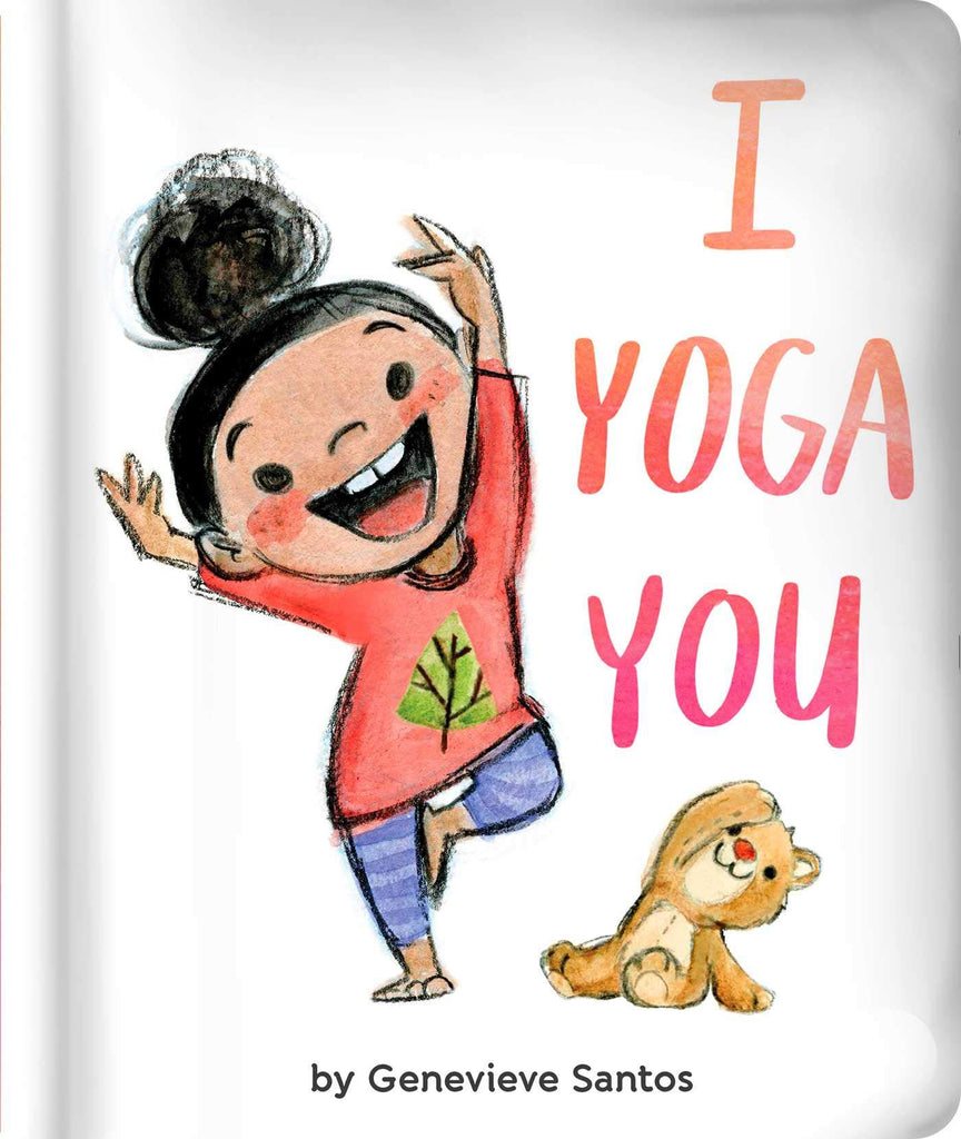 I Yoga You Board Book