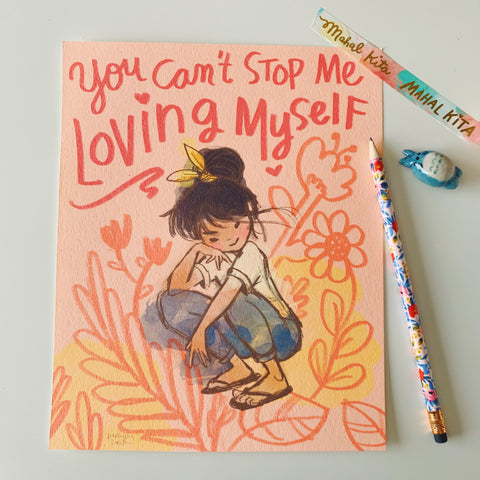 You Can't Stop Me Loving Myself Art Print