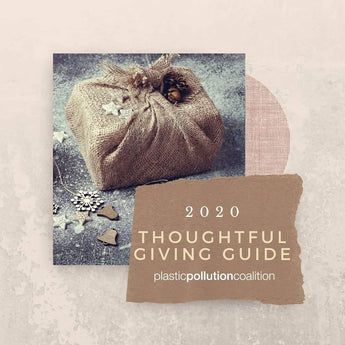 The @plasticpollutes Thoughtful Giving Guide...