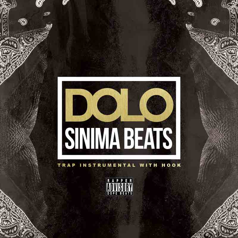 Sinima Beats - Dolo Instrumental (Trap, Beats with Hooks)