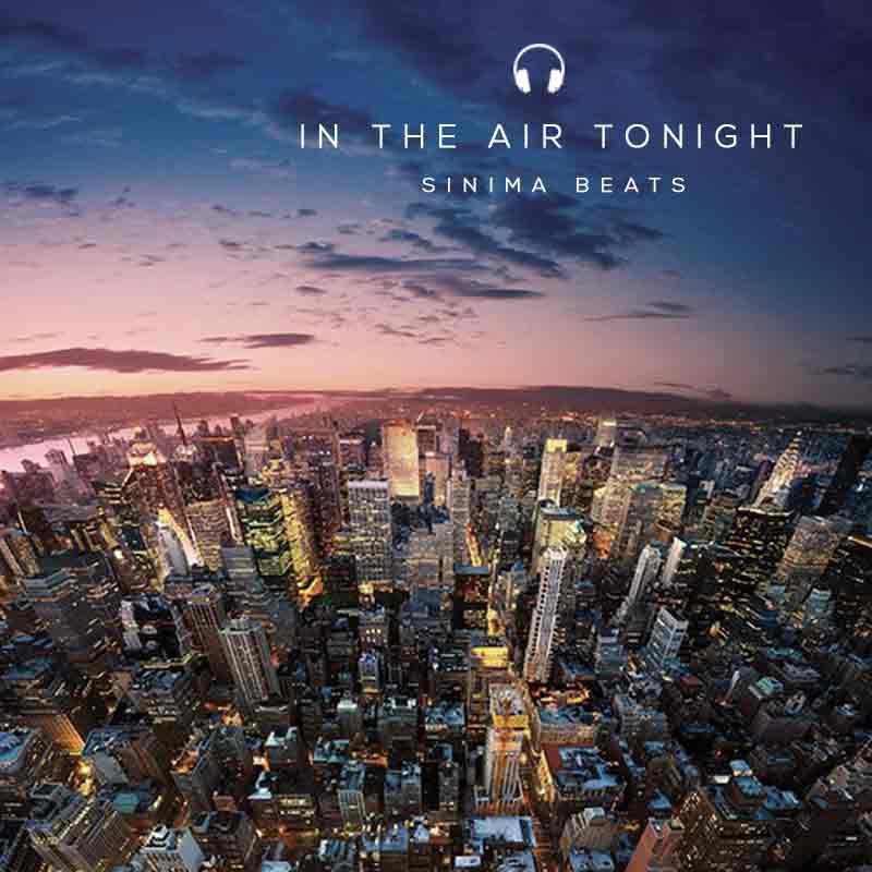 In the Air Tonight - SINIMA BEATS (Rap Beats & Instrumentals)