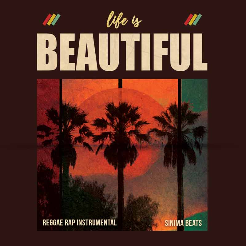 Sinima Beats - Life is Beautiful Instrumental (Reggae, Island, Riddim, Ragga, Rastafarian, Pop Beat)