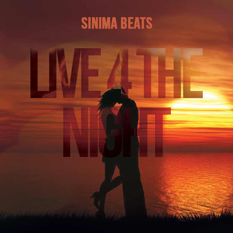 Sinima Beats - Live 4 the Night (Reggae, Top 40, Zouk Love, Instrumental, Pop, Dance, Latin, Style Rap Beat)
