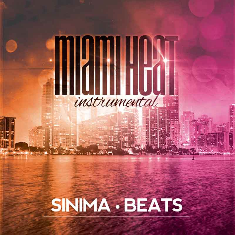 Sinima-Beats---Miami-Heat-Instrumental