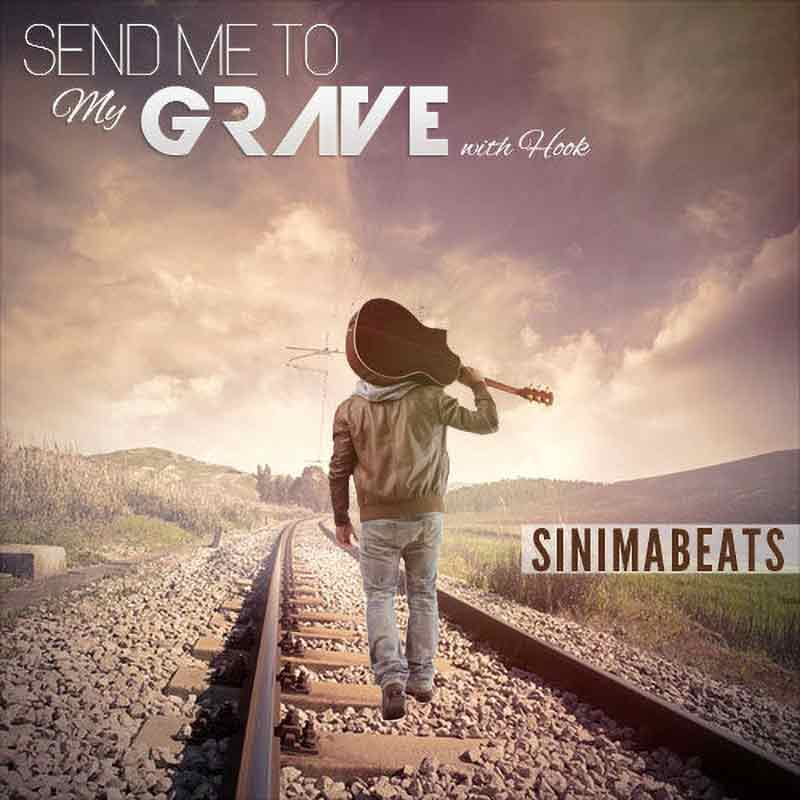 Sinima-Beats---Send-Me-to-My-Grave with Hook (Country Rap Hick Hop Instrumental)