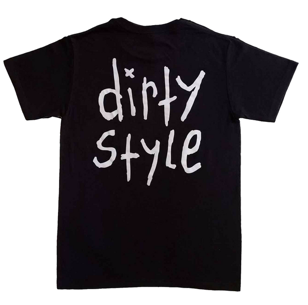 """DIRTY STYLE"" T-Shirt in Black"