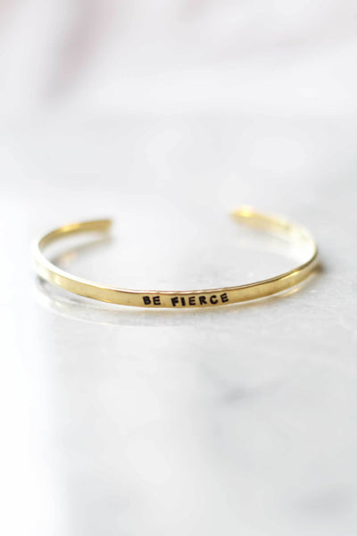 """Be Fierce"" Brass Bangle Bracelet"