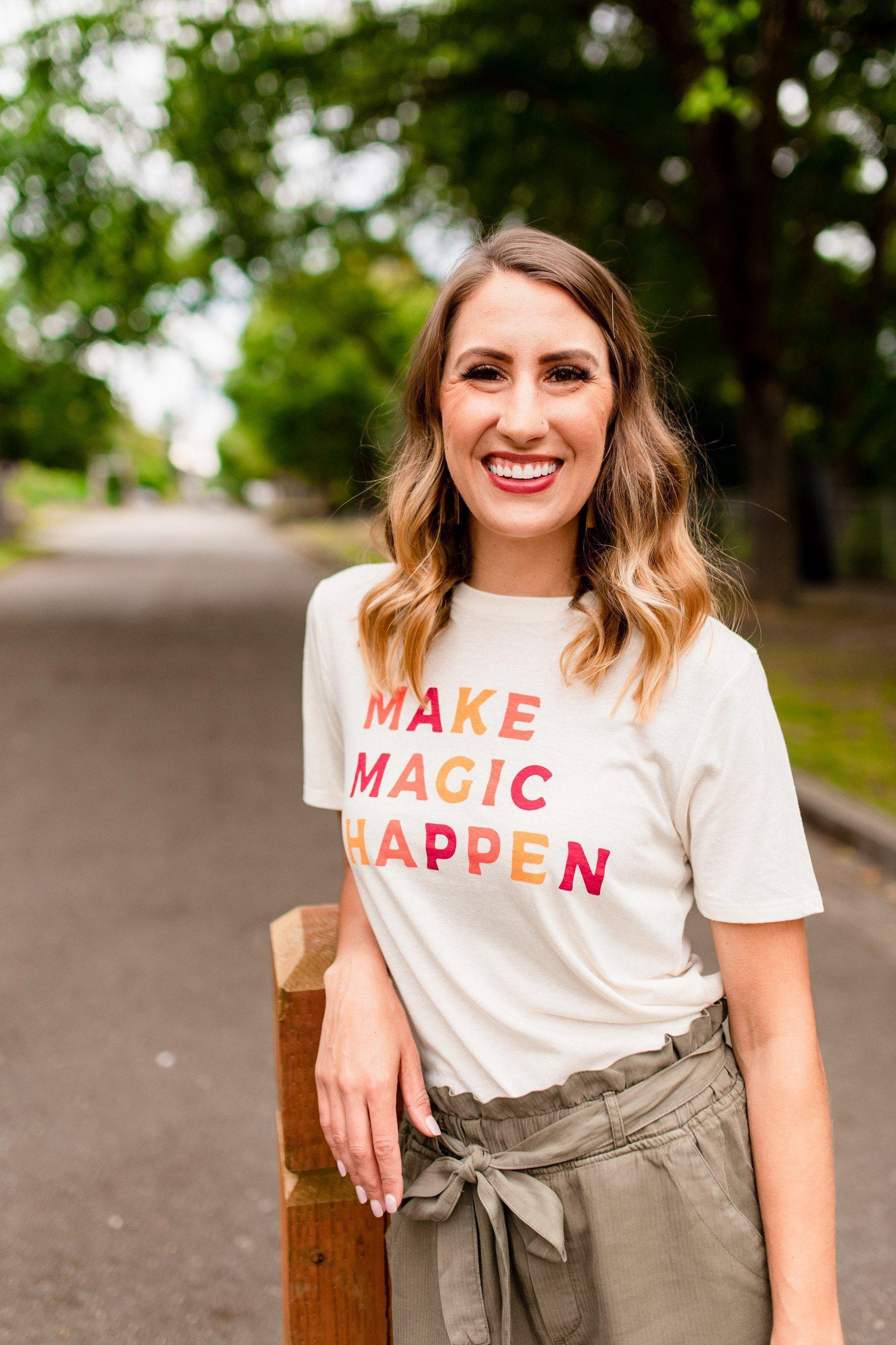 Make Magic Happen Graphic Tee