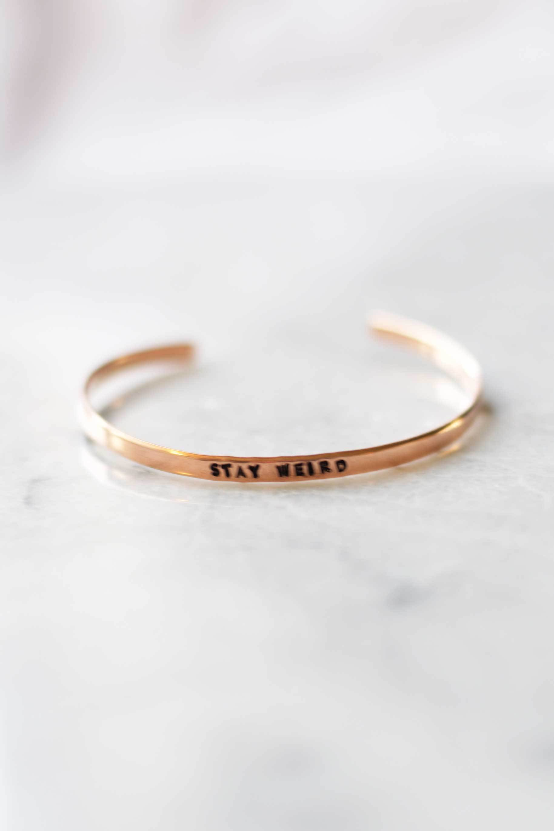"""Stay Weird"" Copper Bangle Bracelet"