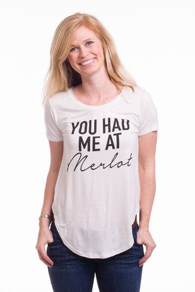You Had Me At Merlot Flowy Tee || shoprollick.com