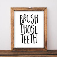 Brush Those Teeth - Printable - Printable Digital Download Art by Gracie Lou Printables