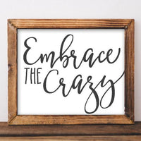 Embrace the Crazy - Printable - Printable Digital Download Art by Gracie Lou Printables