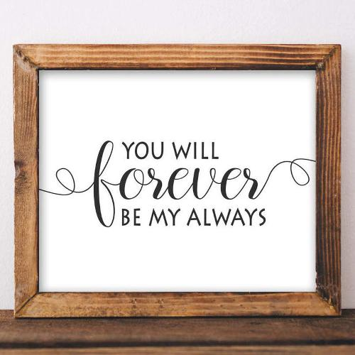 Forever Be My Always - Printable - Printable Digital Download Art by Gracie Lou Printables