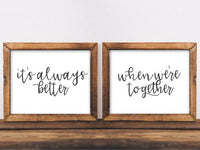 It's always better when we're together, Printable Wall art, Jack Johnson song lyric quote, Bedroom sign, Wedding, Home decor, Gracie Lou Printables