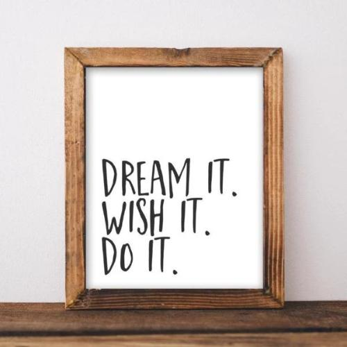 Dream It. Wish It. Do It. - Printable - Gracie Lou Printables