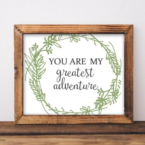 You Are My Greatest Adventure - Printable - Gracie Lou Printables