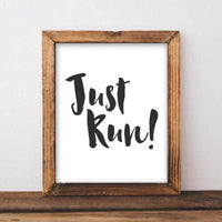 Just Run! - Printable - Printable Digital Download Art by Gracie Lou Printables